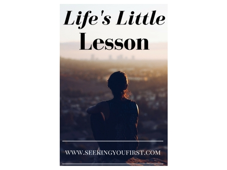 life's little lesson